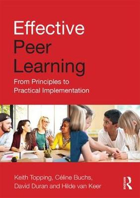 Effective Peer Learning: From Principles to Practical Implementation (Paperback)