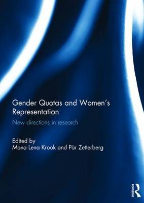 Gender Quotas and Women's Representation: New Directions in Research (Hardback)