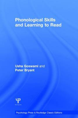 Phonological Skills and Learning to Read - Essays in Developmental Psychology (Hardback)