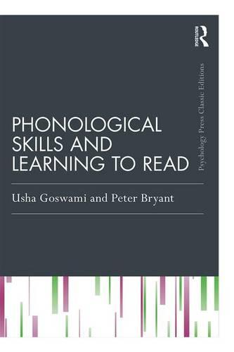 Phonological Skills and Learning to Read - Essays in Developmental Psychology (Paperback)
