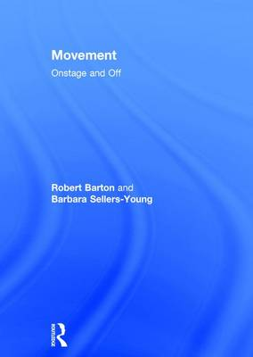 Movement: Onstage and Off (Hardback)