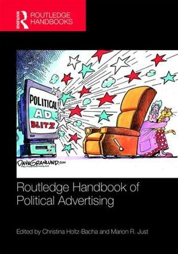 Routledge Handbook of Political Advertising - Routledge International Handbooks (Hardback)