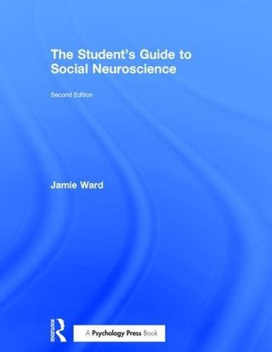 The Student's Guide to Social Neuroscience (Hardback)