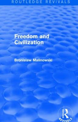 Freedom and Civilization - Routledge Revivals (Paperback)