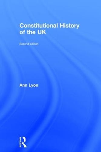 Constitutional History of the UK (Hardback)