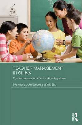 Teacher Management in China: The Transformation of Educational Systems - Routledge Contemporary China Series (Hardback)