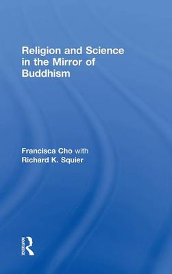 Religion and Science in the Mirror of Buddhism (Hardback)