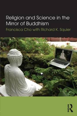 Religion and Science in the Mirror of Buddhism (Paperback)