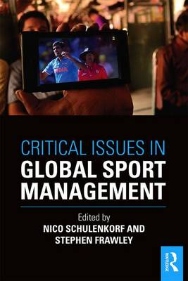 Critical Issues in Global Sport Management (Paperback)