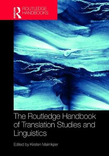 The Routledge Handbook of Translation Studies and Linguistics - Routledge Handbooks in Translation and Interpreting Studies (Hardback)