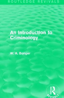 An Introduction to Criminology - Routledge Revivals (Hardback)