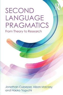 Second Language Pragmatics: From Theory to Research (Paperback)