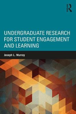 Undergraduate Research for Student Engagement and Learning (Paperback)