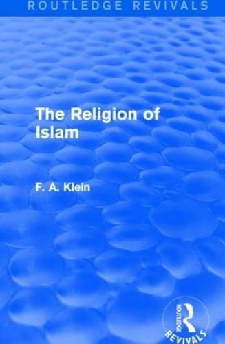 The Religion of Islam - Routledge Revivals (Hardback)