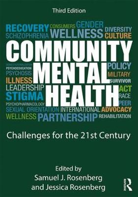 Community Mental Health: Challenges for the 21st Century (Paperback)