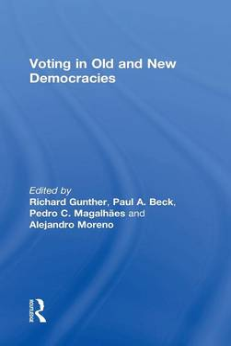 Voting in Old and New Democracies (Hardback)