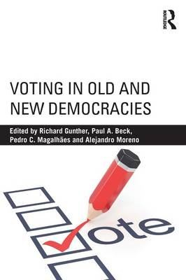 Voting in Old and New Democracies (Paperback)
