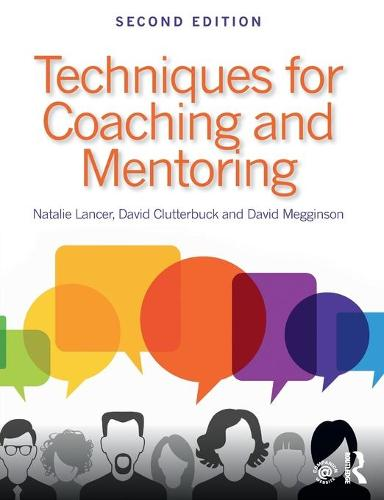 Techniques for Coaching and Mentoring (Paperback)