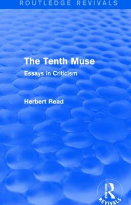 The Tenth Muse: Essays in Criticism (Paperback)