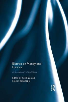 Ricardo on Money and Finance: A Bicentenary Reappraisal (Paperback)
