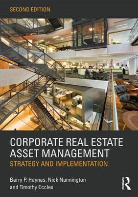 Corporate Real Estate Asset Management: Strategy and Implementation (Paperback)