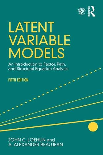 Latent Variable Models: An Introduction to Factor, Path, and Structural Equation Analysis, Fifth Edition (Paperback)