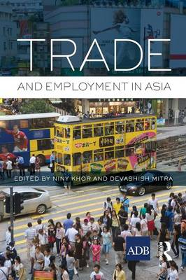 Trade and Employment in Asia (Paperback)