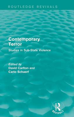 Contemporary Terror: Studies in Sub-State Violence - Routledge Revivals (Hardback)