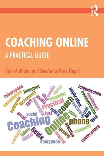 Coaching Online: A Practical Guide (Paperback)