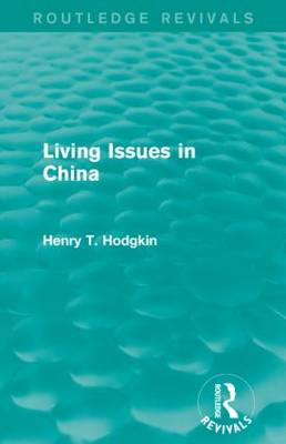 Living Issues in China - Routledge Revivals (Paperback)