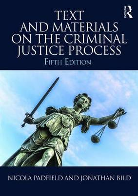 Text and Materials on the Criminal Justice Process (Paperback)