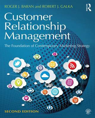 Customer Relationship Management: The Foundation of Contemporary Marketing Strategy (Paperback)