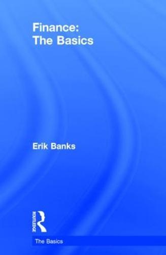 Finance: The Basics - The Basics (Hardback)