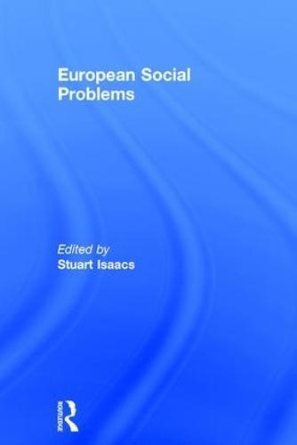 European Social Problems (Hardback)