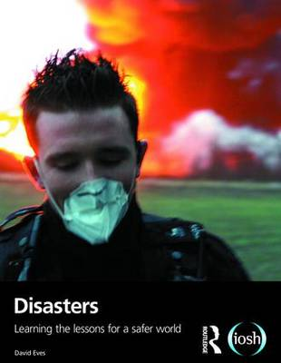 Disasters: Learning the Lessons for a Safer World (Paperback)