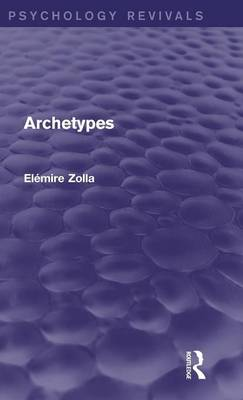 Archetypes - Psychology Revivals (Hardback)