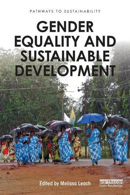 Gender Equality and Sustainable Development - Pathways to Sustainability (Paperback)
