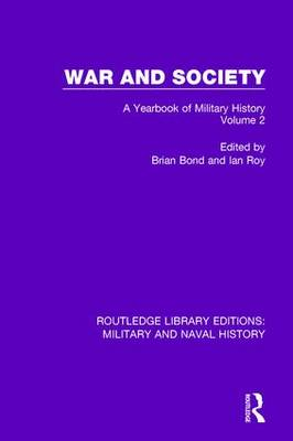War and Society Volume 2: A Yearbook of Military History (Paperback)