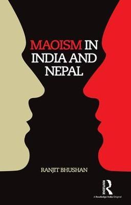 Maoism in India and Nepal (Hardback)
