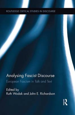 Analysing Fascist Discourse: European Fascism in Talk and Text (Paperback)