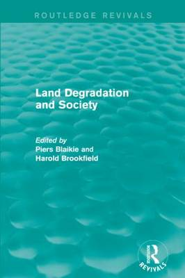 Land Degradation and Society - Routledge Revivals (Paperback)