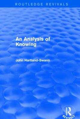 An Analysis of Knowing - Routledge Revivals (Paperback)