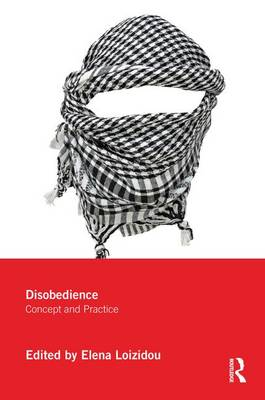 Disobedience: Concept and Practice (Paperback)