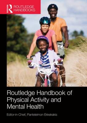 Routledge Handbook of Physical Activity and Mental Health - Routledge International Handbooks (Paperback)