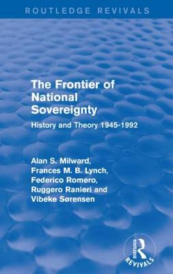 The Frontier of National Sovereignty: History and Theory 1945-1992 - Routledge Revivals (Paperback)