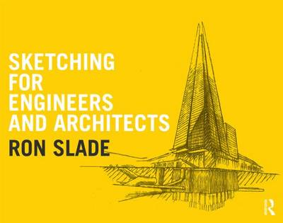 Sketching for Engineers and Architects (Hardback)