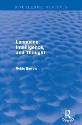 Language, Intelligence, and Thought - Routledge Revivals (Paperback)