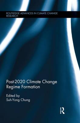 Post-2020 Climate Change Regime Formation (Paperback)