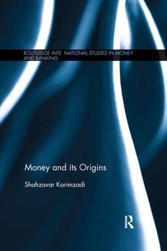 Money and its Origins (Paperback)