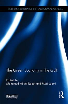The Green Economy in the Gulf - Routledge Explorations in Environmental Studies (Hardback)